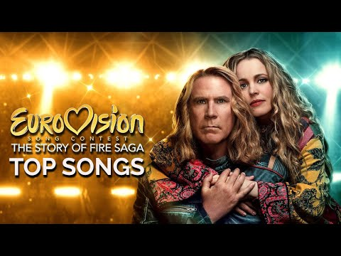 Eurovision Song Contest: The Story of Fire Saga | My Top 11 Original Songs (Soundtrack)