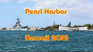Pearl Harbor, Oahu Hawaii 2012