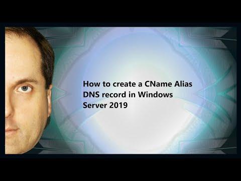 How To Create A CName Alias DNS Record In Windows Server 2019