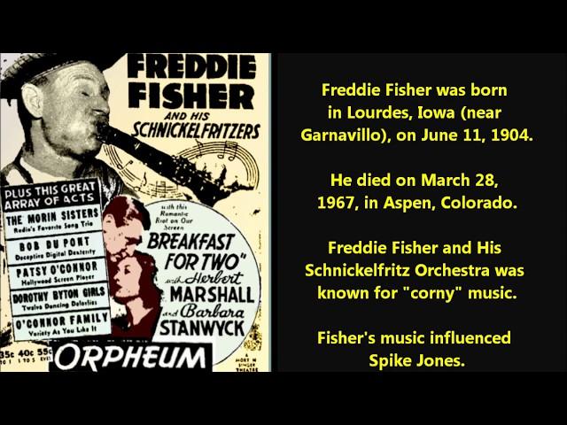 Freddie Fisher and His Schnickelfritz Orchestra