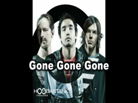 Hoobastank - For(N)ever - GONE GONE GONE Song+Lyrics