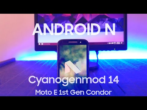 How to install Android Nougat on Moto E 1st gen : CyanogenMod 14 [Condor]