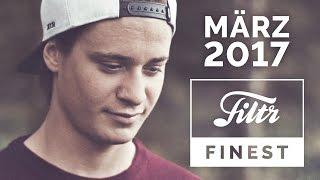 Baixar FILTR FINEST   Top Charts   März 2017