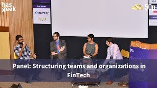 Panel: Structuring teams and organizations in FinTech