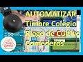 ? Como Automatizar Timbre de Colegio, Riego de Cultivos, Comedero de Animales