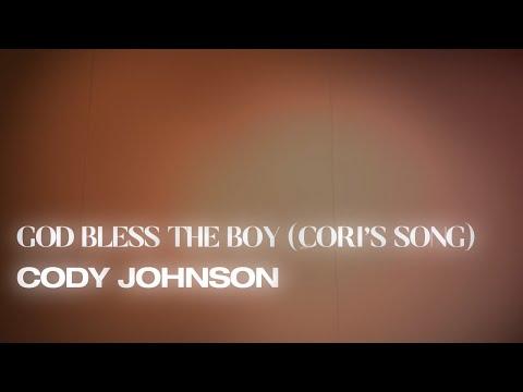 Cody Johnson – God Bless The Boy (Cori's Song)