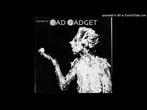 Fad Gadget ‎– Swallow It [Regurgitated]
