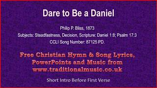 Watch Hymn Dare To Be A Daniel video