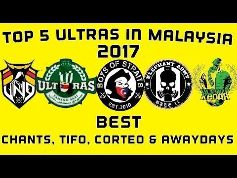 Top 5 Ultras In Malaysia 2017   Best Chants, Tifo, Corteo & Awaydays