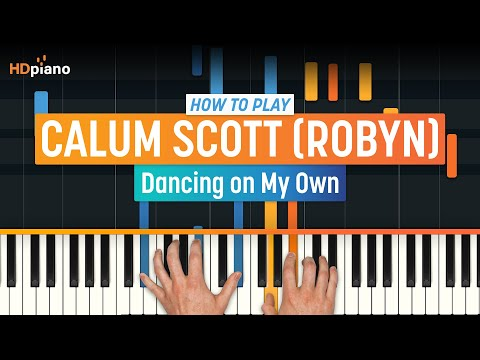 "How To Play ""Dancing on My Own"" by Calum Scott (Robyn) 