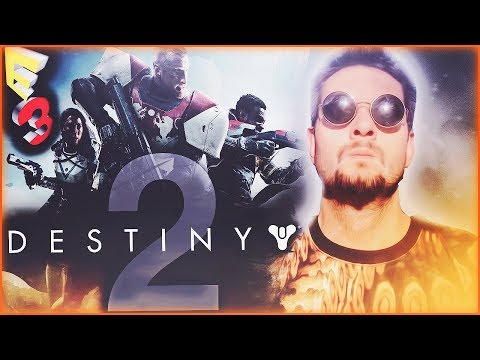 DESTINY 2 | E3 2017 GAMEPLAY