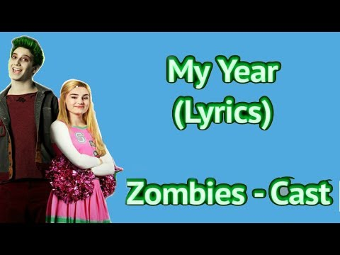 My Year (Music Video) [With Lyrics] - Cast ZOMBIES