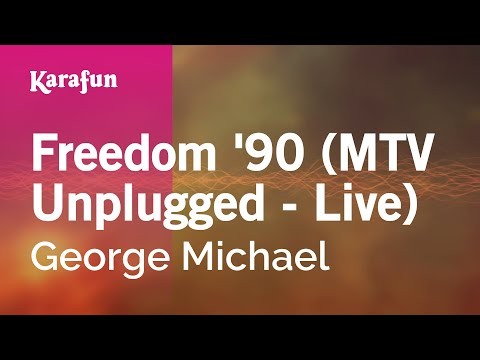 Karaoke Freedom '90 (MTV Unplugged - Live) - George Michael *