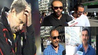 تصريحات مثيرة للجزائريين بعد إقالة راييفاتس .. شاهد ماذا يقول الشعب في ميكروفون قناة البلاد: