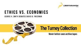 George H. Smith Debates David D. Friedman: Ethics vs. Economics (1981)