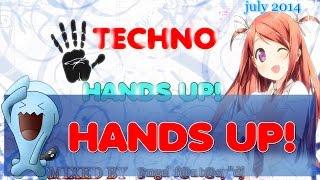 Techno 2014 Hands Up Mix -  (JULY 2014) MIX #20 HD