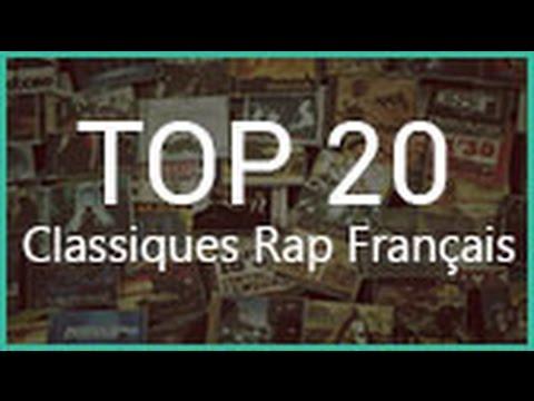 TOP 20 - LES  CLASSIQUES DU RAP FRANÇAIS