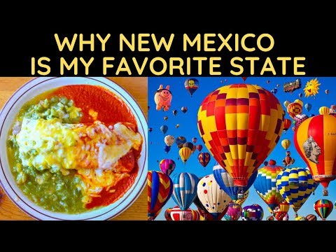 Why New Mexico Is My Favorite State