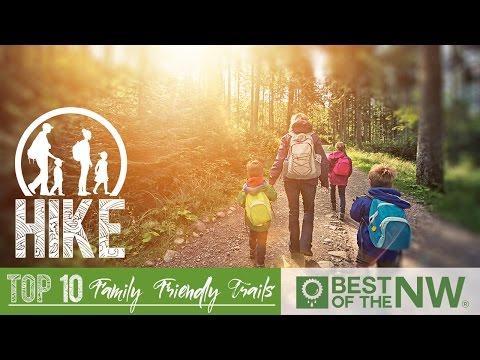 Top 10 Family Friendly Trails Western Washington
