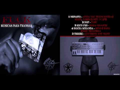 """FUCK - Musicas Para Transar""  EP Completo"