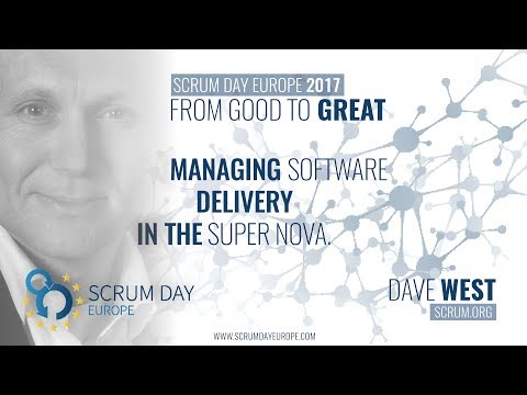Dave West, live @ Scrum Day Europe 2017 - Managing Software Delivery in the Super Nova