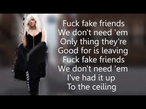 Bebe Rexha   F F F  Fuck Fake Friends feat  G Eazy Lyrics