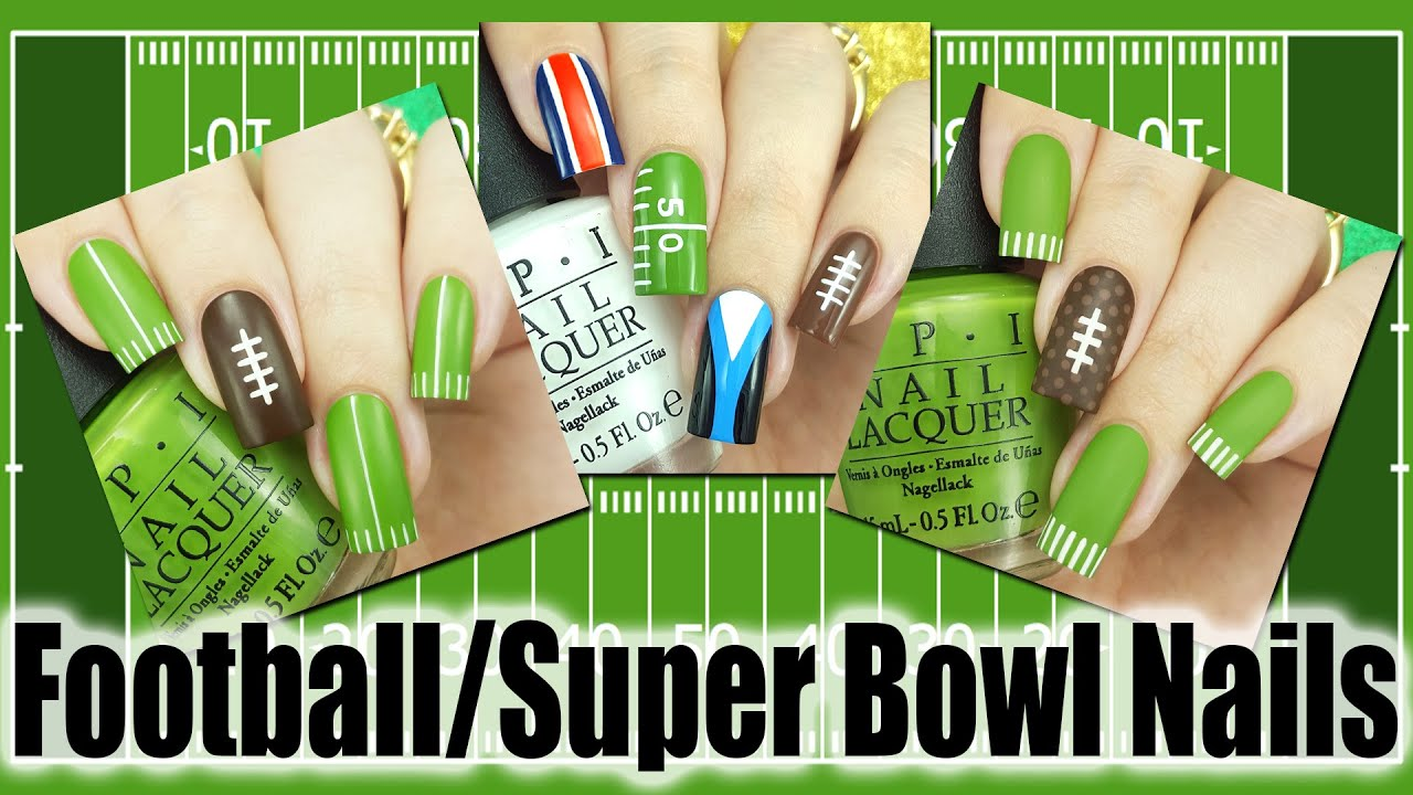 Football Super Bowl Nails 3 Different Designs Youtube