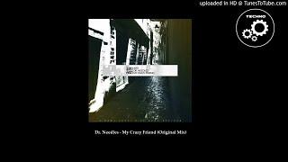 Dr. Needles - My Crazy Friend image