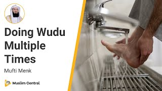 Mufti Menk - Doing Wudu Multiple Times