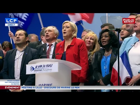 REPLAY. Discours intégral de Marine Le Pen - Meeting à Lille (26/03/2017)