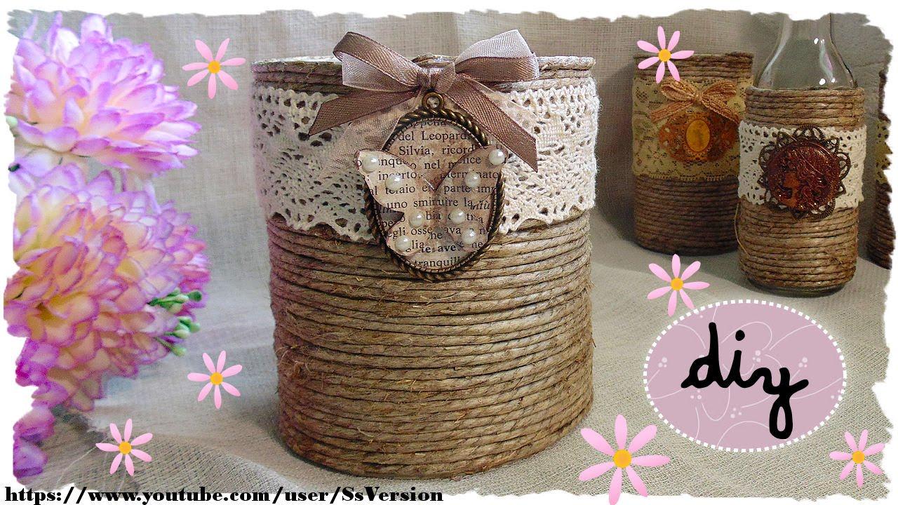 Tutorial Barattoli E Bottiglie Shabby Chic Riciclo Creativo Diy Shabby Chic Jar