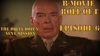 "B-Movie Roll-Out: ""The Dirty Dozen: Next Mission"" (1985)"
