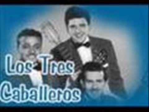 LOS TRES CABALLEROS = JÚRAME