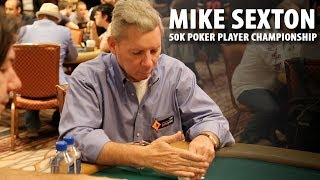 Mike Sexton in $50,000 Poker Players Championship