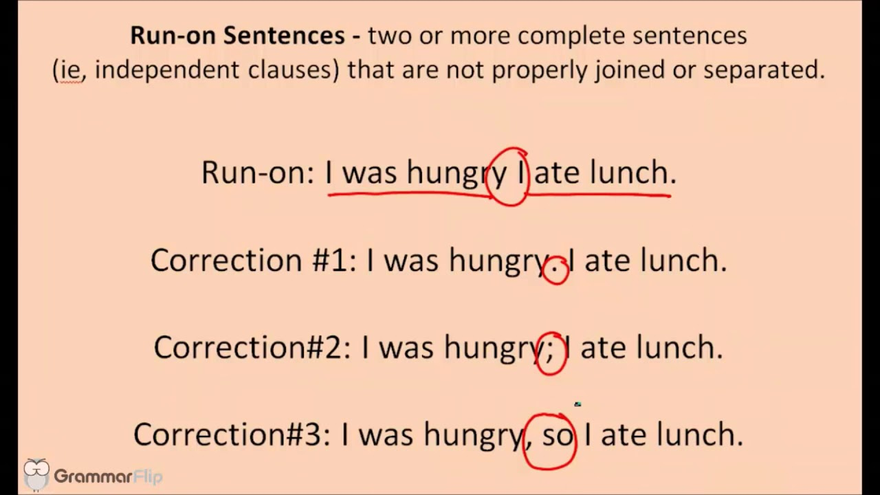 run-ons  comma splices  and fragments