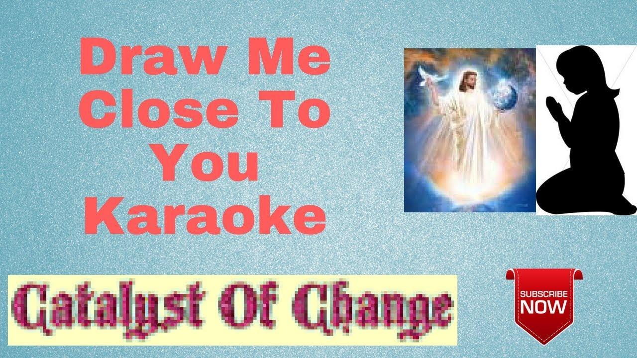 Jesus Draw Me Close Instrumental Music Download