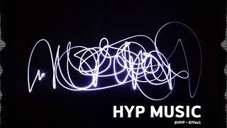 HYP - Effect [Royalty Free Bgm Music][저작권 없는 브금][무료음악듣기]
