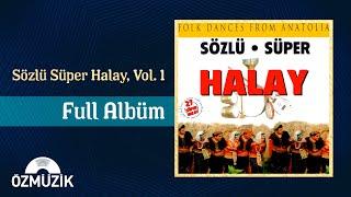 Halay - Sözlü Süper - 50 Dakika (Full Albüm )
