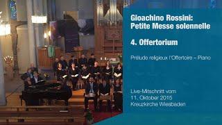 convivium musicum mainz: Rossini - Petite Messe solennelle - 4. Offertorium: Prélude religieux