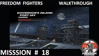 Freedom Fighters 1 - Walkthrough - Mission 18 -