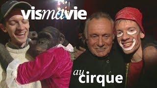Le cirque est-il en train de disparaître ? - Vis ma vie