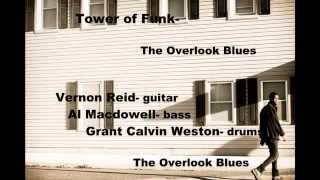 Tower of Funk Overlook Blues
