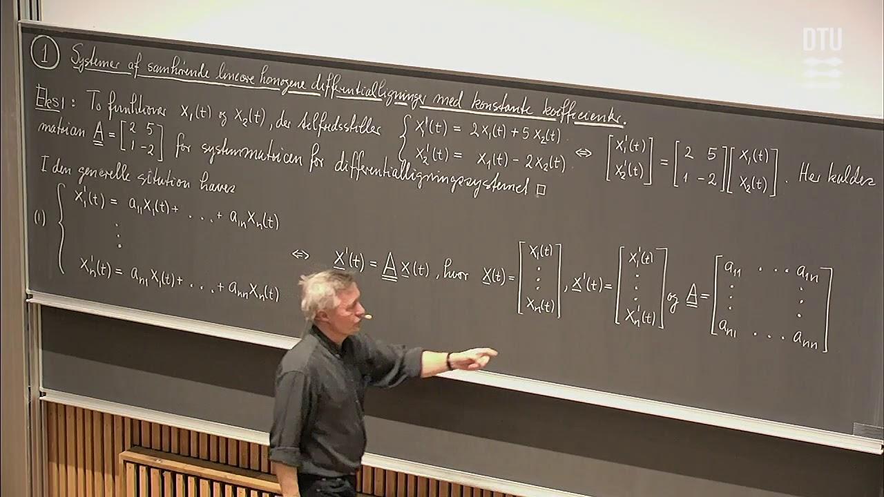 Lek. 7 | Systemer af Linere Differentialligninger (Part 1/2)