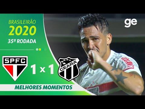 SÃO PAULO 1 X 1 CEARÁ | MELHORES MOMENTOS | 35ª RODADA BRASILEIRÃO 2020 | ge.globo