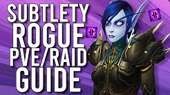 Subtlety Rogue PVE Guide For Patch 8.3 - WoW: Battle For Azeroth 8.3