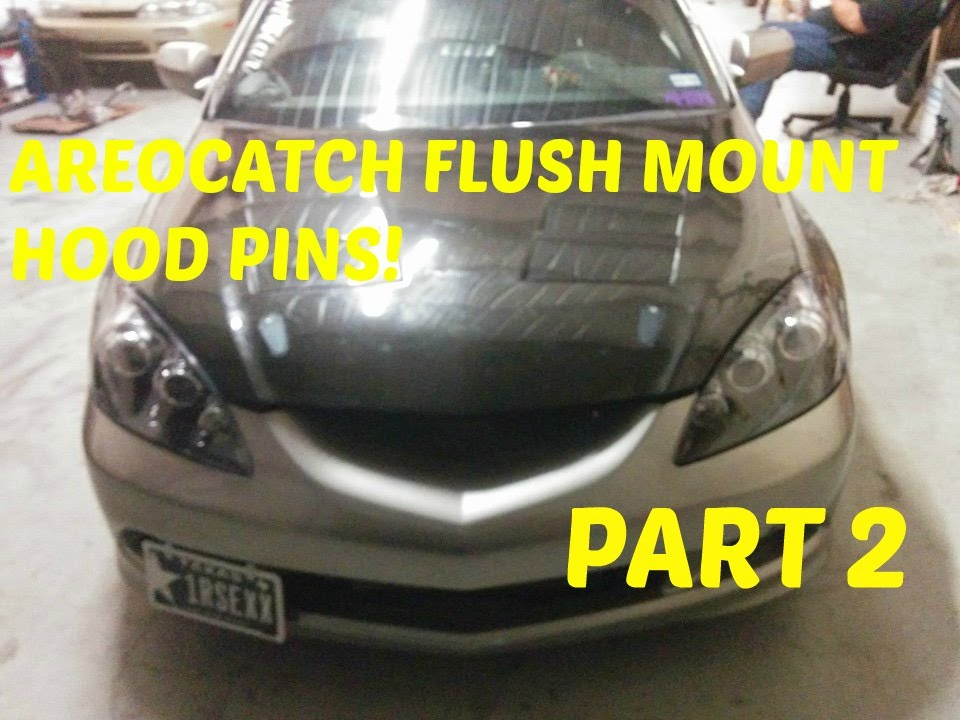 Acura RSX Hood Pins Part YouTube - Acura rsx hood