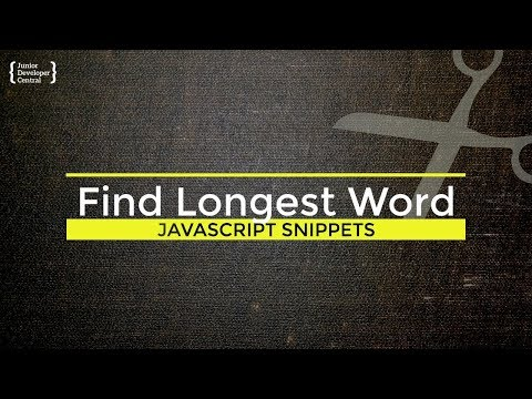 How To Find The Longest Word In A String With JavaScript
