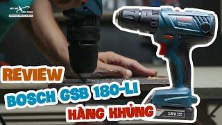 Review Máy khoan pin Bosch GSB 180-LI | Đáng đồng tiền bát gạo