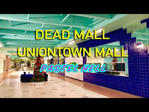 DEAD MALL - UNIONTOWN MALL - PASTEL HELL