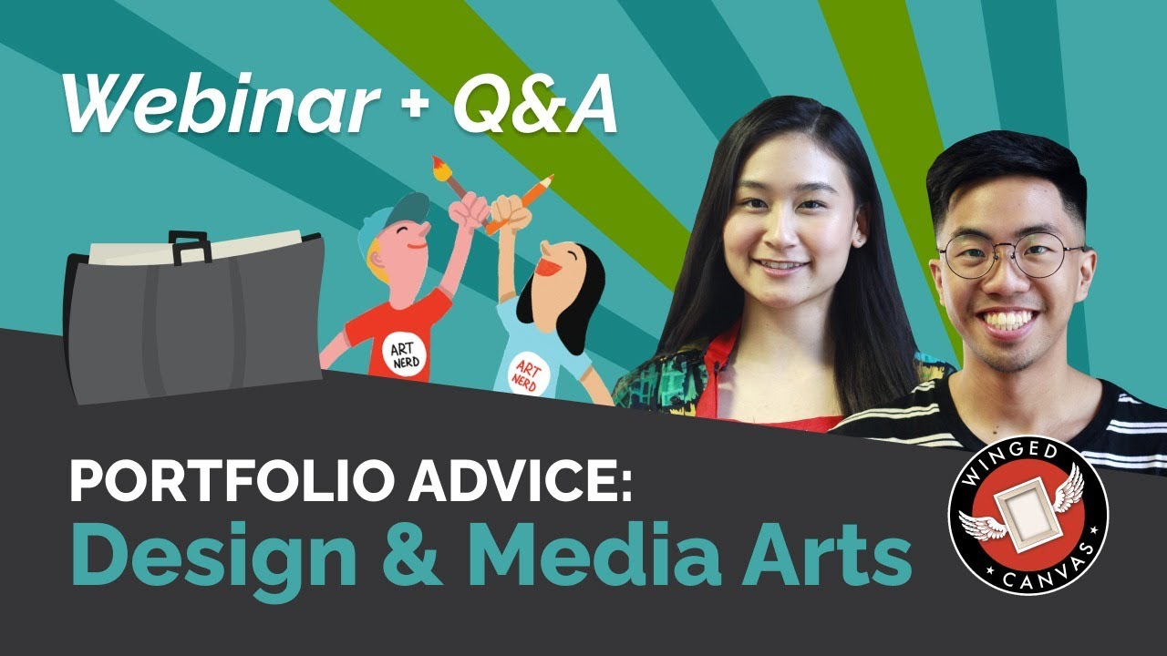 Create a WINNING PORTFOLIO: Design & Media Arts | Webinar + Q&A